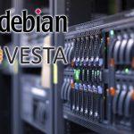 Konfiguracja serwera VPS od A do Z w oparciu o Debian 9 (Stretch) i panel Vesta